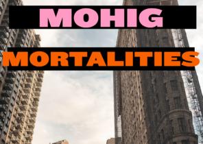 Mohig – Mortalities